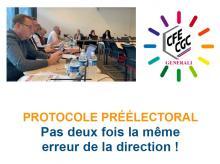 Protocole préélectoral - Pas deux fois la même erreur de la direction !!!